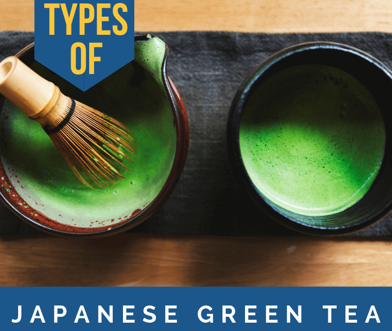 The Many Marvels of Japanese Green Tea