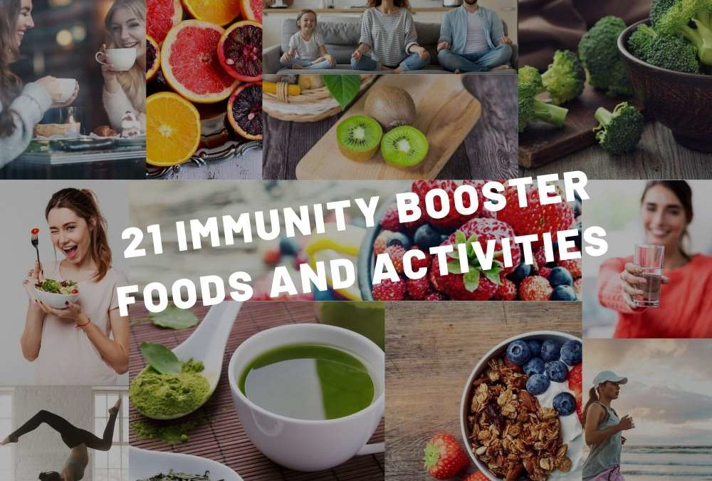 21 Immunity Booster Foods and Activities – Matcha will Surprise you!
